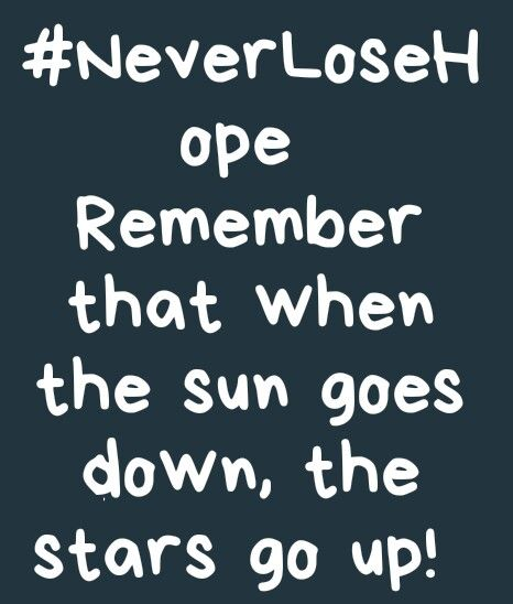#Never lose hope