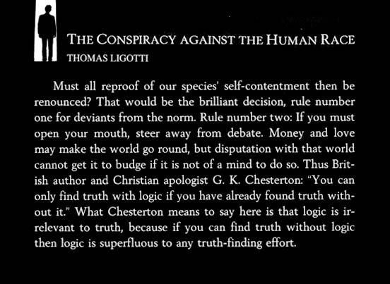 Logic Is Irrelevant To Truth Thomas Ligotti The Conspiracy