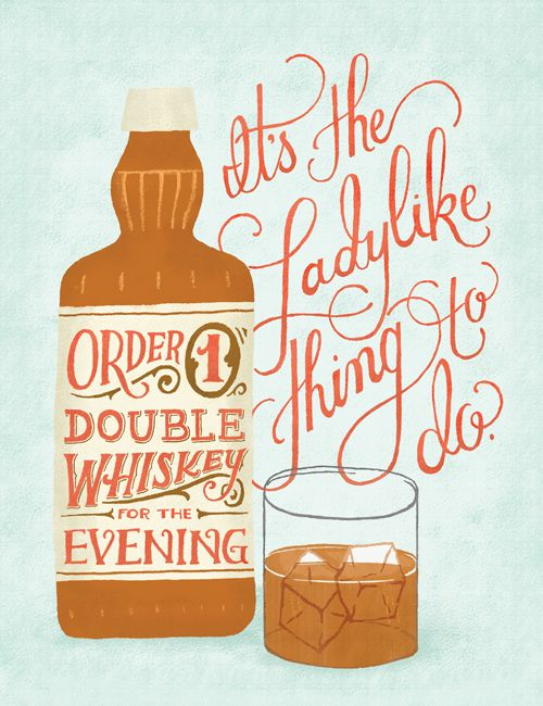 Ladylike / via Hermit: Bar Tops, Ladylike Things, Hands Letters, Art Prints, Whiskey Girls, Mary Kate, Drinks, Hands Drawn, Things To Do