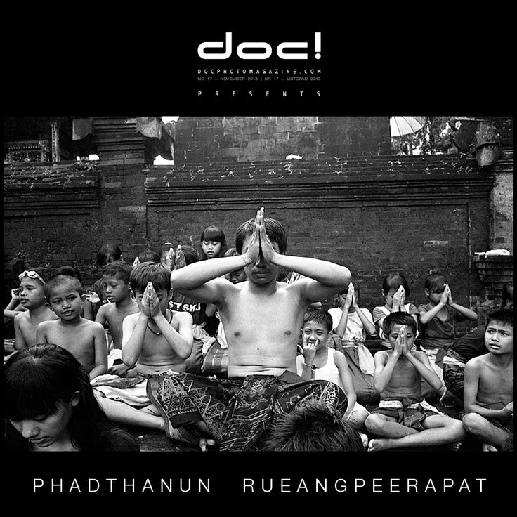 doc! photo magazine presents: Phadthanun Rueangpeerapat - ONE YEAR ROLL; doc! #17, pp. 65-87