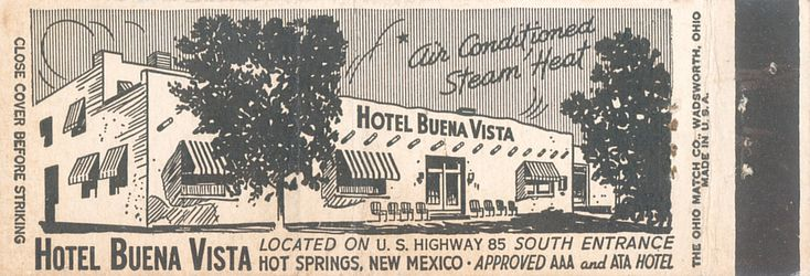 Hotel Buena Vista, Hot Springs, New Mexico | by jericl cat