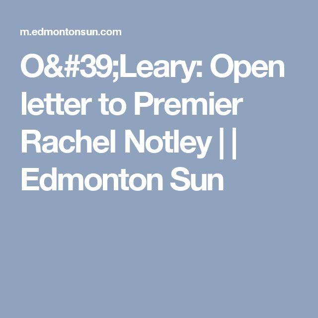 O'Leary: Open letter to Premier Rachel Notley |  | Edmonton Sun