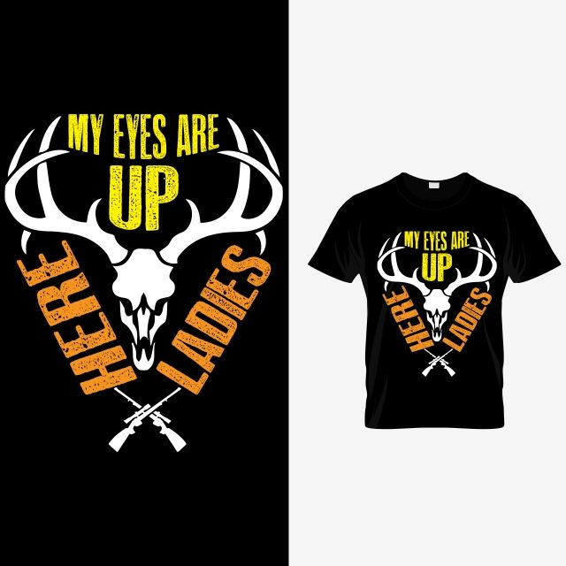 عيني هنا سيدات صيد تي شيرت Hunting Tshirts Hunting Women Shirts