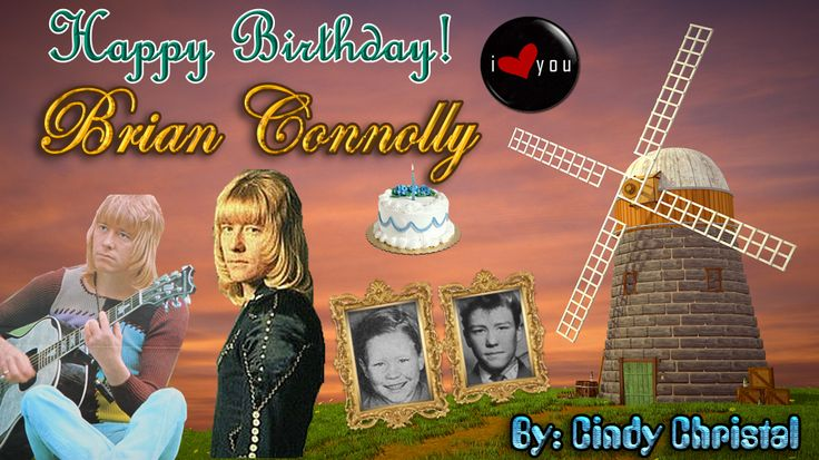 Feliz Aniversário Brian Connolly. Esta é minha homenagem a você. Eu te amo muito e o povo brasileiro também te ama. Beijos Cindy Christal    Happy Birthday Brian Connolly. This is my tribute to you. I love you very much and the Brazilian people loves you too.    xoxo Cindy Christal