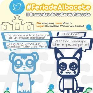 #FeriadeAlbacete, III Quedada tuitera de Albacete
