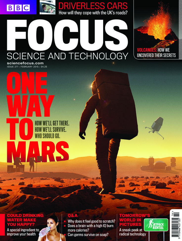 The February 2015 issue of BBC Focus Magazine is on sale now! Read about future manned missions to Mars. How we'll get there and who will go. www.sciencefocus.com