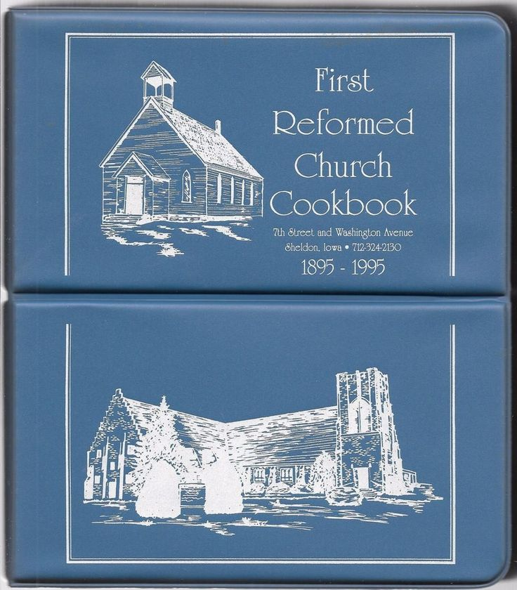 First Reformed Church Cookbook Sheldon, Iowa 1895-1995 3-Ring Binder 1994
