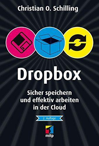 Dropbox: Sicher speichern und effektiv arbeiten in der Cloud (mitp/Die kleinen Schwarzen), http://www.amazon.de/dp/382668723X/ref=cm_sw_r_pi_awdl_Jm3Ywb3ADKJJA