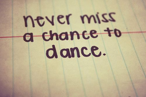no matter where you are, no matter who is watching. Dancing is answering a calling.