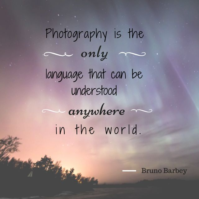 Best Photography Quotes Images On   Camera Quotes