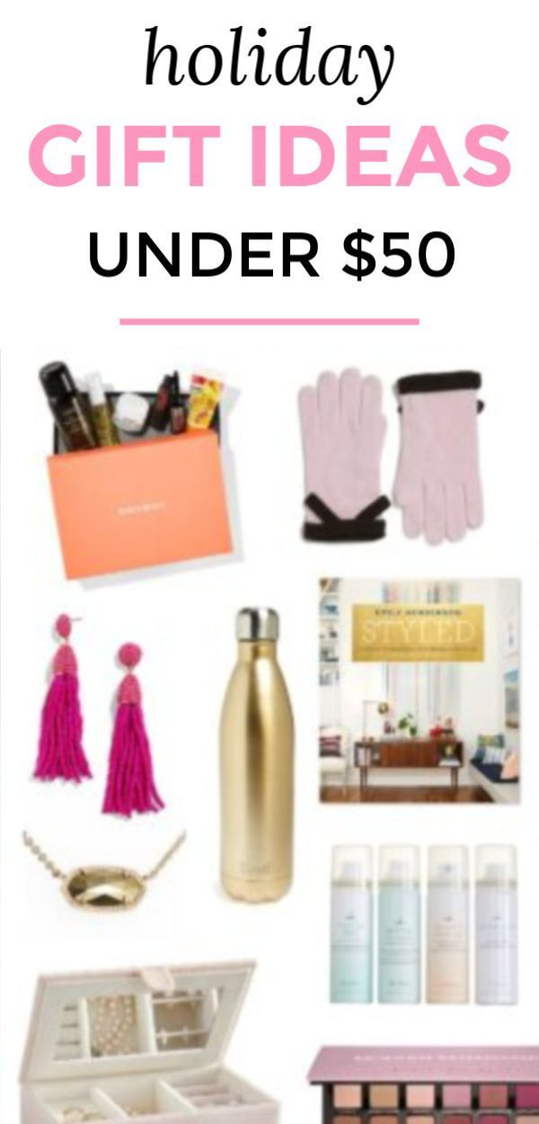 The Best Gifts For Her Under 50 That Shes Guaranteed To Love No Matter Who Youre Shopping This Is Ultimate Christmas Gift Guide Women With