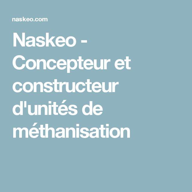Naskeo - Concepteur et constructeur d'unités de méthanisation