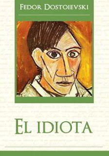 El idiota   Dostoievski   Descargar PDF   PDF Libros