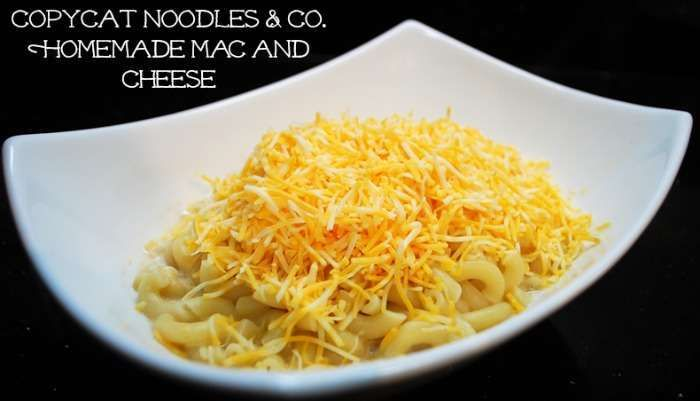 Copycat Noodles and Co. Homemade Mac and Cheese Recipe