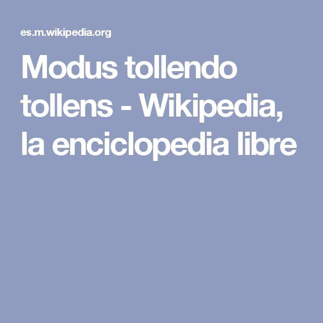 Modus tollendo tollens - Wikipedia, la enciclopedia libre