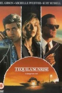 Tequila Sunrise (1988)......LOVE this movie!!!