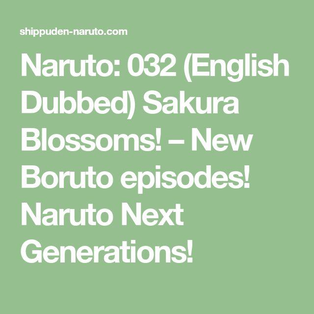 Naruto: 032 (English Dubbed) Sakura Blossoms! – New Boruto episodes! Naruto Next Generations!