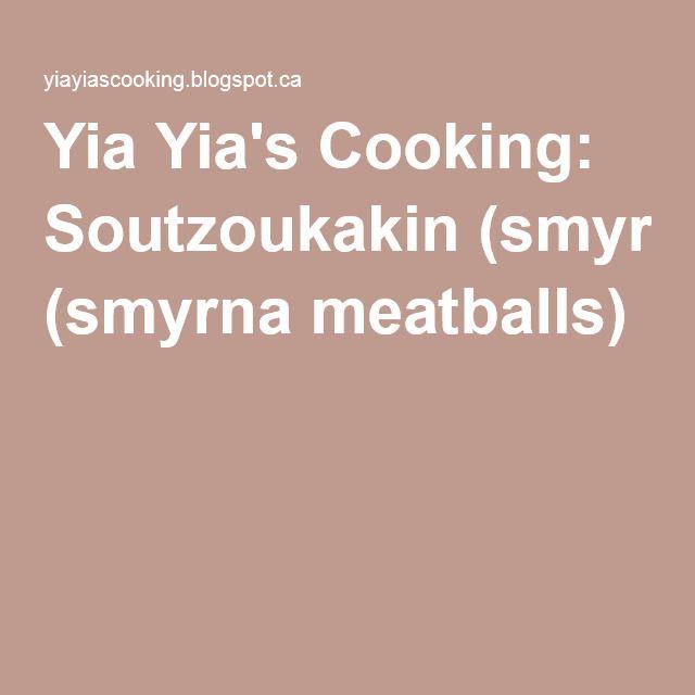 Yia Yia's Cooking: Soutzoukakin (smyrna meatballs)