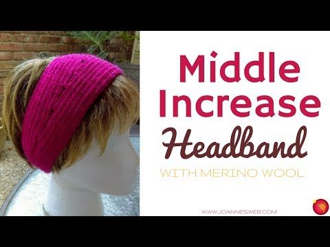 (258) Merino Wool Headband- How To Increase Middle Knitting - Easy Knitted Head Band - YouTube
