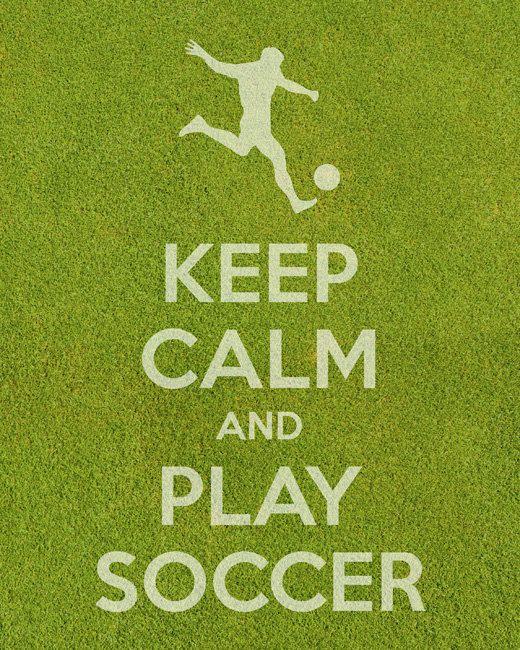 Mantener la calma y jugar fútbol - lámina premium (varios colores disponibles)