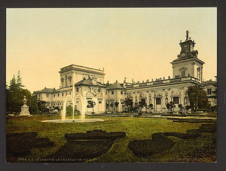 Vilanow, Castle, I, Warsaw, Poland. 1900. Source: U.S. Library of Congress.
