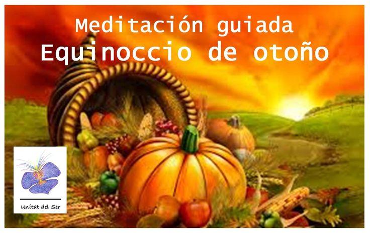 OS REGALO esta MEDITACIÓN GUIADA para aprovechar estas energías tan especiales que están a nuestra disposición el EQUINOCCIO de OTOÑO. Compártela con quién quieras :-). El equinoccio se inicia el 22 de septiembre de 2016 a las 14:21. Puedes realizar esta meditación unos cuantos días, si quiere puedes comenzar hoy. Enlace meditación: https://youtu.be/FBlSziMS8No  www.unitatdelser.com