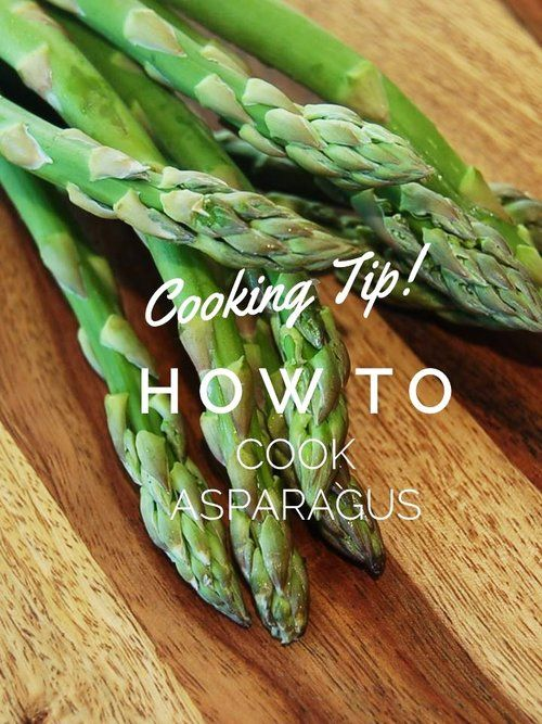 Cooking Tip: How to Cook Asparagus