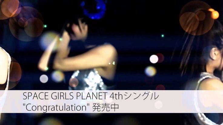 SPACE GIRLS PLANET 『Congratulation』 MV Short Ver.