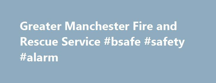 Greater Manchester Fire and Rescue Service #bsafe #safety #alarm http://san-francisco.nef2.com/greater-manchester-fire-and-rescue-service-bsafe-safety-alarm/  # 0800 555 815 Borough Commander: Lee Coleman Welcome to the Bolton Borough section. Bolton is a large town with a population of about 261,000. The current Borough of Bolton was created in 1974 and encompasses the townships of Bolton. Farnworth. Kearsley, Horwich. Westhoughton, Little Lever, Blackrod and South Turton. Bolton has a…