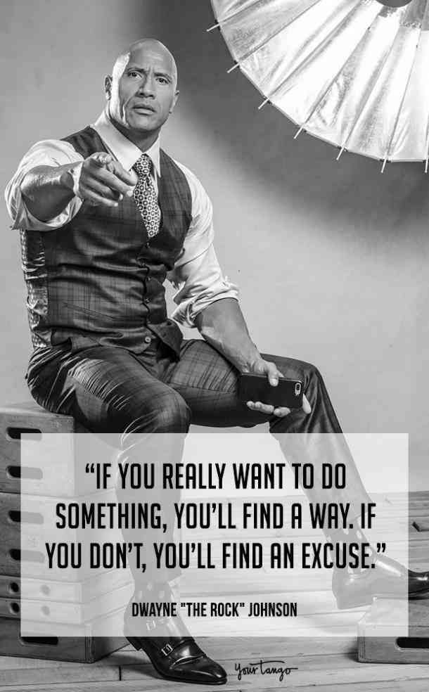 25 Most Inspirational Quotes From Dwayne The Rock Johnson Dwayne Johnson Quotes Inspirational Quotes Motivation You Rock Quotes