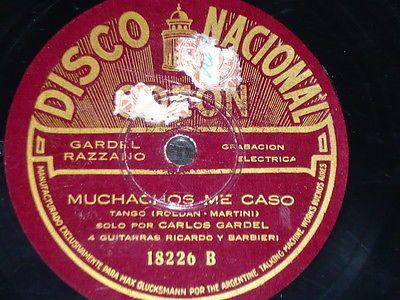 TANGO-78-rpm-RECORD-Disco-Nacional-CARLOS-GARDEL-Muchachos-me-caso-Copetin