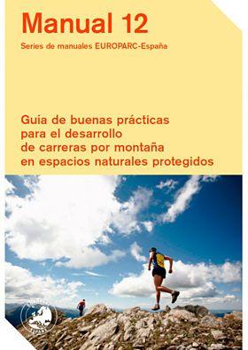 Presentación de la Guía de buenas prácticas para carreras por montaña en espacios naturales protegidos