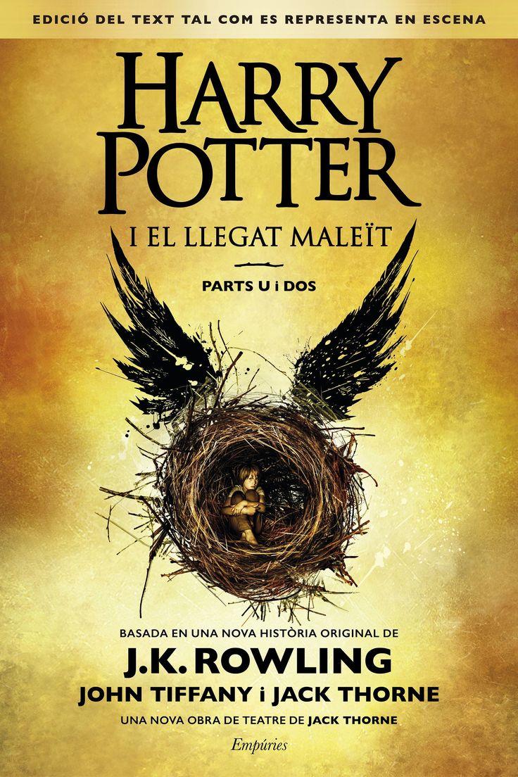 Harry Potter i el llegat maleït : part u i dos / basada en una nova història original de J.K. Rowling, John Tiffany i Jack Thorne ; una nova obra de Jack Thorne. Febrer 2017