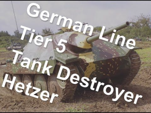 (World Of Tanks) German Line - Tier 5 Tank Destroyer - Hetzer Slideshow