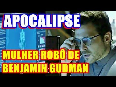 'Apocalipse': saiba quem é a Mulher Robô que Benjamin Gudman criará