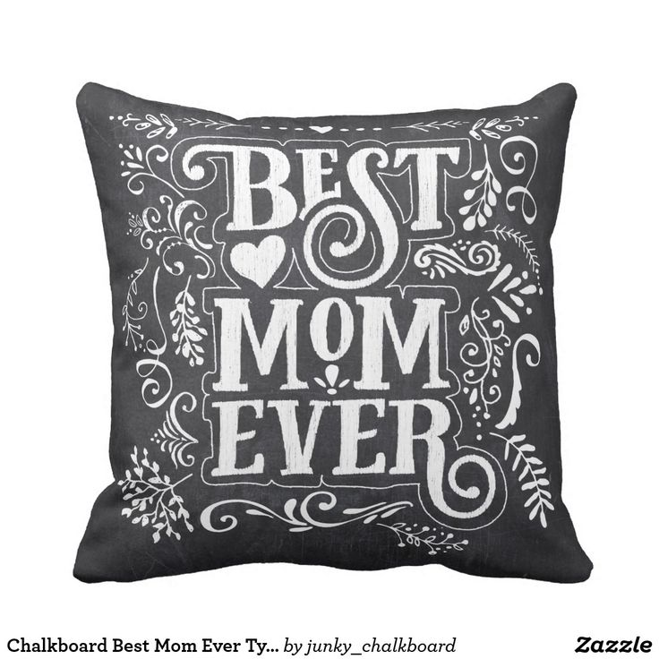 Chalkboard Best Mom Ever Typography Throw Pillow
