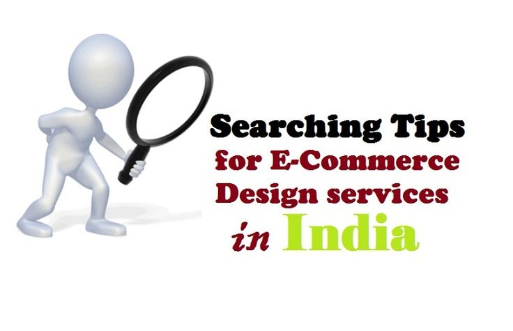 #Searching #Tips for E-Commerce Design #Services in #India