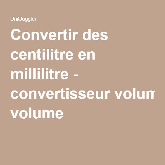 Convertir des centilitre en millilitre - convertisseur volume
