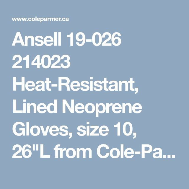 """Ansell 19-026 214023 Heat-Resistant, Lined Neoprene Gloves, size 10, 26""""L from Cole-Parmer Canada"""