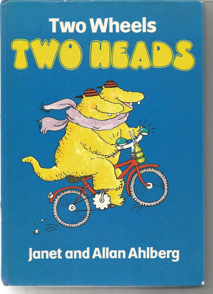 Two Wheels Two Heads: Allan Ahlberg; Janet Ahlberg