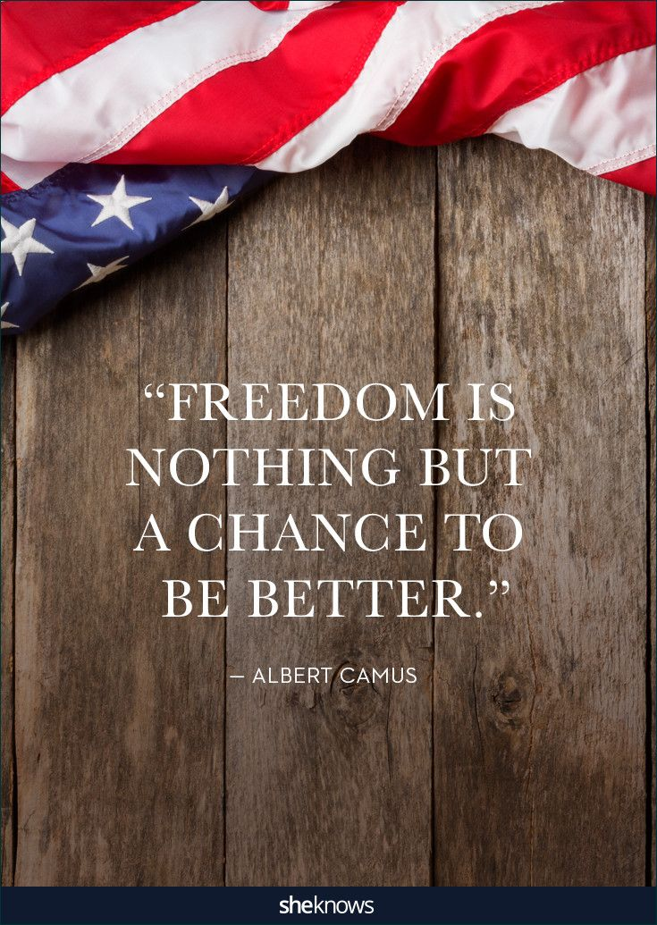 This was spoken by Albert Camus, who was a nobel prize winning author, journalist, and philosopher.#patriotic #Quotes #4thofjuly