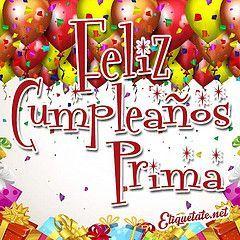 feliz cumpleaños prima - Recherche Google #compartirvideos.es #felizcumpleaños                                                                                                                                                                                 Más