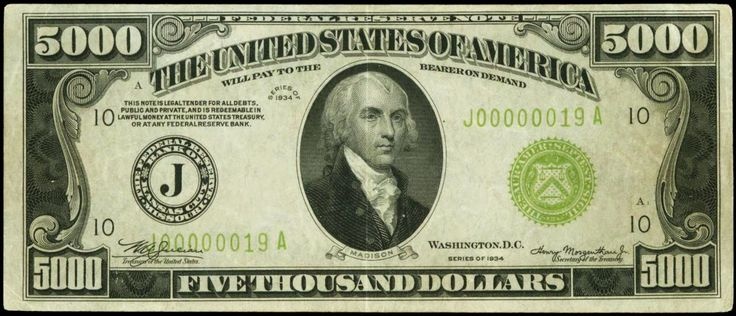 1934 $5000 Five Thousand Dollar Federal Reserve Notes Portrait of James Madison.