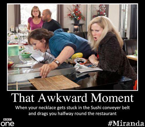 bbcone: That awkward moment when… MIRANDA!