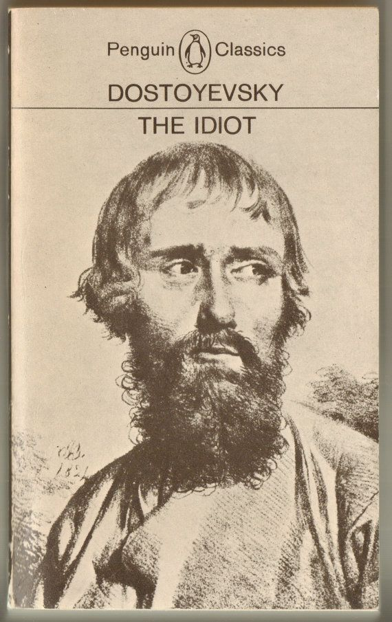 The book my husband was reading when I met him: The Idiot, by Fyodor Dostoyevsky