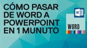 Cómo pasar de Word a PowerPoint en 1 minuto. Tutorial de Funcionarios Eficientes