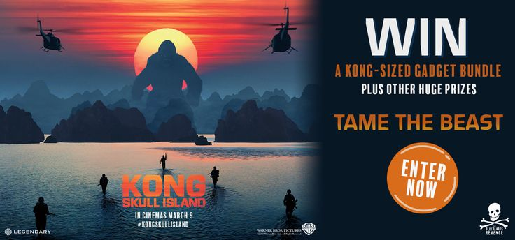 WIN A KONG-SIZED GADGET BUNDLE    We've teamed up with Kong: Skull Island for its cinema release on March 9 to offer one lucky person the chance to win a KO