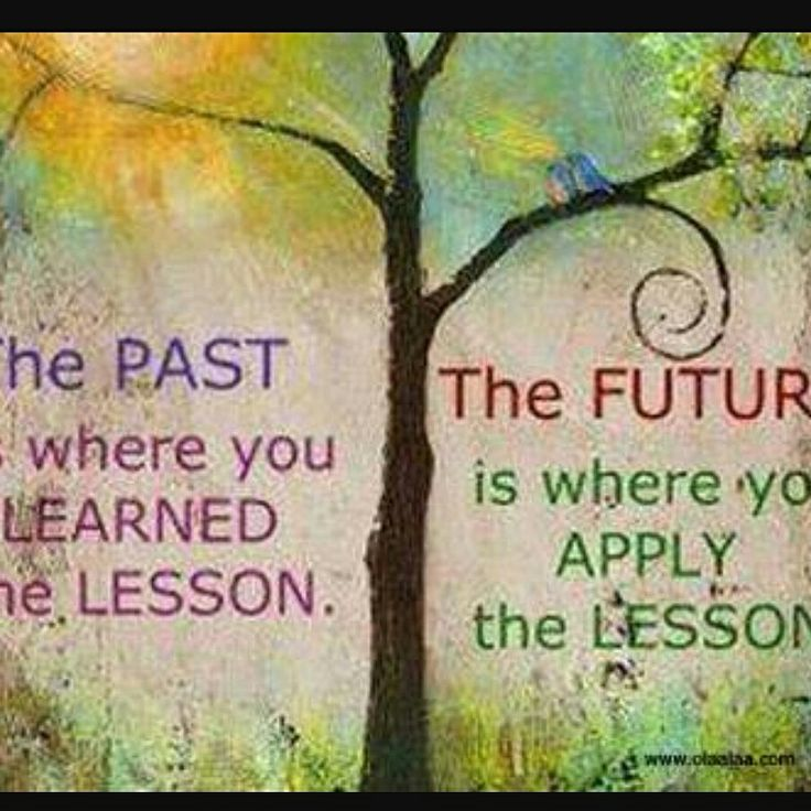 Future Friday   Face your future without fear Remember the past & lessons learnt Influence the present Don't dwell on what's been done Accept the past with no regrets, handle  Your present with confidence