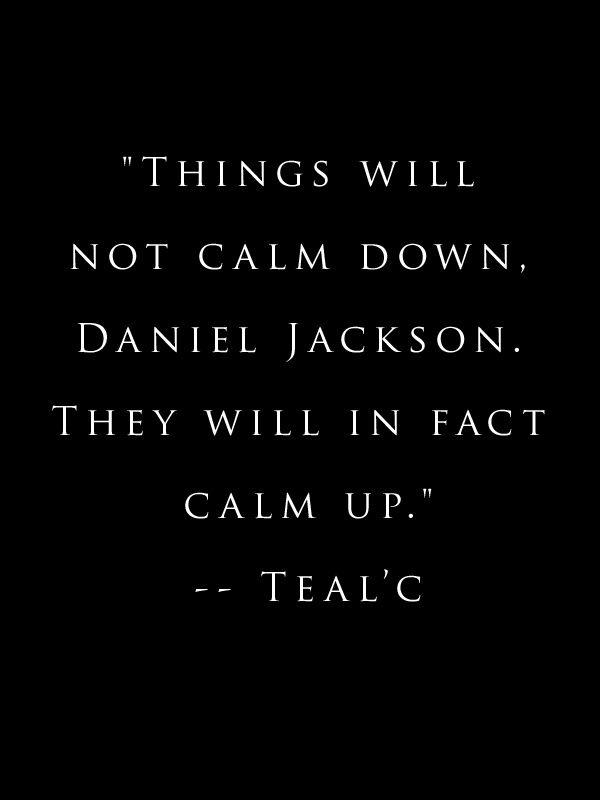 Stargate SG-1. Tealc. quotes  I LOVE STARGATE! AND I LOVE TEAL'C! ;) :D