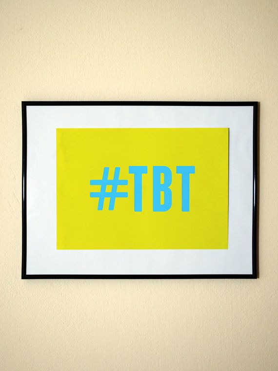 Hashtag tbt throwback thursday instagram style art print 8x10 inches